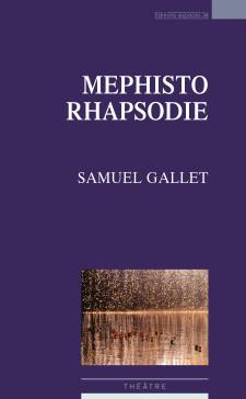 Mephisto Rhapsodie - Samuel Gallet